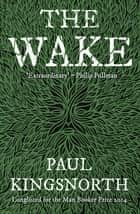 The Wake ebook by Paul Kingsnorth
