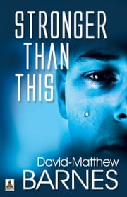 Stronger Than This ebook by David-Matthew Barnes