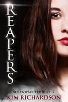 Reapers ebook by Kim Richardson