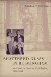 Shattered Glass in Birmingham: My Family\
