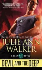 Devil and the Deep ebook by Julie Ann Walker
