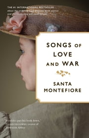 Songs of Love and War ebook by Santa Montefiore