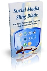 Social Media Sling Blade ebook by NISHANT BAXI
