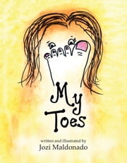My Toes ebook by Jozi Maldonado