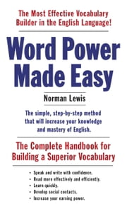 Word Power Made Easy - The Complete Handbook for Building a Superior Vocabulary ebook by Kobo.Web.Store.Products.Fields.ContributorFieldViewModel