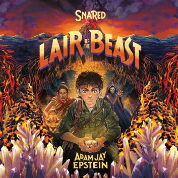 Snared - Lair of the Beast audiobook by Adam Jay Epstein