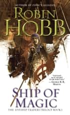 Ship of Magic ebook by Robin Hobb