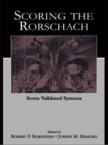 Scoring the Rorschach - Seven Validated Systems ebook by