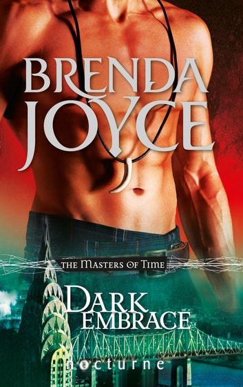 Dark Embrace (Mills & Boon Nocturne) (The Masters of Time, Book 3) ebook by Brenda Joyce
