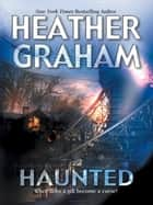 Haunted ebook by Heather Graham