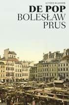De pop ebook by Boleslaw Prus, Karol Lesman