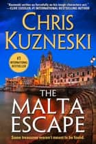 The Malta Escape 電子書 by Chris Kuzneski