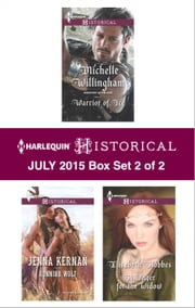 Harlequin Historical July 2015 - Box Set 2 of 2 - Warrior of Ice\Running Wolf\A Wager for the Widow ebook by Michelle Willingham,Jenna Kernan,Elisabeth Hobbes