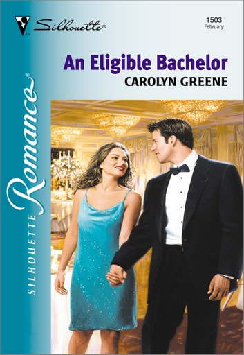 An Eligible Bachelor ebook by Carolyn Greene