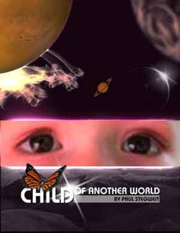 CHILD OF ANOTHER WORLD ebook by Paul Stegweit