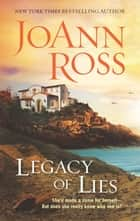 Legacy Of Lies ebook by JoAnn Ross
