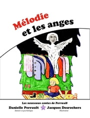 Mélodie et les Anges ebook by Danielle Perrault