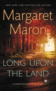 Long Upon the Land ebook by Margaret Maron
