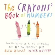 The Crayons' Book of Numbers ebook by Drew Daywalt,Oliver Jeffers