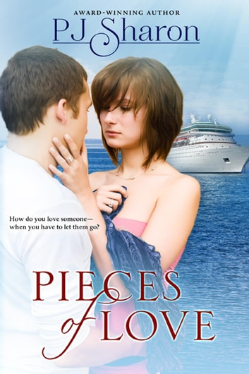 Pieces of Love - Girls of Thompson Lake, #3 ebook by PJ Sharon