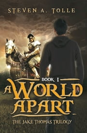 A World Apart ebook by Steven A Tolle