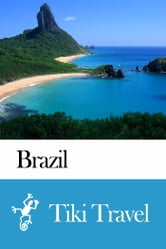 Brazil Travel Guide - Tiki Travel ebook by Tiki Travel