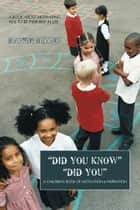 """DID YOU KNOW"" ""DID YOU"" - A CHILDREN'S BOOK OF MOTIVATION & INSPIRATION ebook by MARVIN MILLER"