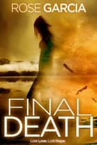 Final Death ebook by Rose Garcia