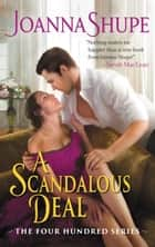 A Scandalous Deal - The Four Hundred Series ebook by Joanna Shupe