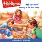 Ask Arizona: Honesty is the Best Policy audiobook by Highlights for Children, Highlights for Children