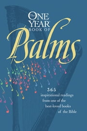 The One Year Book of Psalms ebook by Randy Petersen,William Petersen,Tyndale