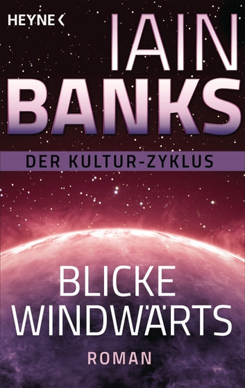 Blicke windwärts - Roman ebook by Iain Banks