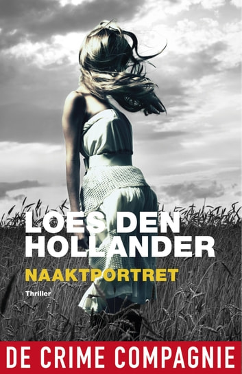 Naaktportret - thriller ebook by Loes den Hollander