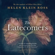 The Latecomers audiobook by Helen Klein Ross