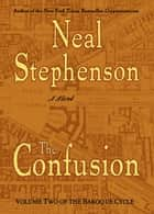 The Confusion ebook by Neal Stephenson