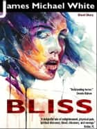 Bliss ebook by James White