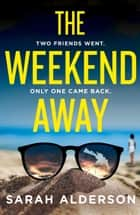 The Weekend Away ebook by