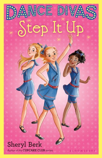 Dance Divas: Step It Up ebook by Sheryl Berk
