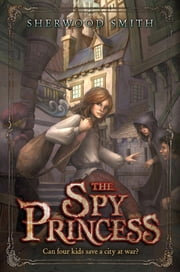 The Spy Princess ebook by Sherwood Smith
