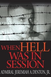 When Hell was in Session ebook by Jeremiah Denton, Ed Brandt