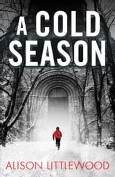 A Cold Season ebook by Alison Littlewood