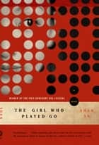 The Girl Who Played Go ebook by Shan Sa