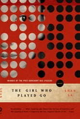 The Girl Who Played Go - A Novel ebook by Shan Sa
