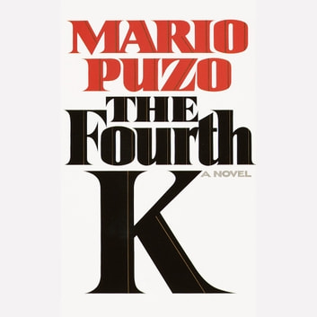 The Fourth K audiobook by Mario Puzo