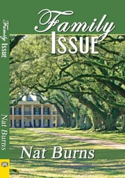 Family Issue ebook by Nat Burns