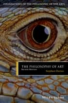 The Philosophy of Art ebook by Stephen Davies,Philip Alperson