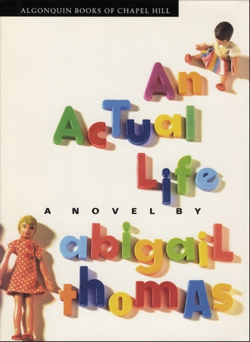 An Actual Life - A Novel ebook by Abigail Thomas