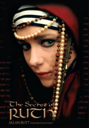 The Secret of Ruth ebook by Allan Butt