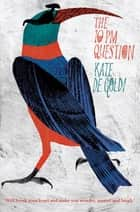 The 10PM Question ebook by Kate De Goldi