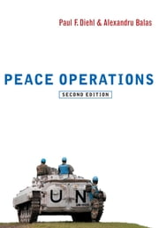 Peace Operations ebook by Paul F. Diehl,Alexandru Balas